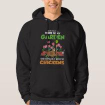 Garden and Chicken Lover Gardening Farm Animal Hoodie