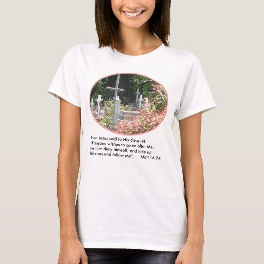 Garden Crosses Women's T-Shirt w/Verse