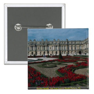 Garden facade, view from beyond South Parterre, Pa Pinback Button