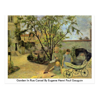 Garden In Rue Carcel By Eugene Henri Paul Gauguin Postcard