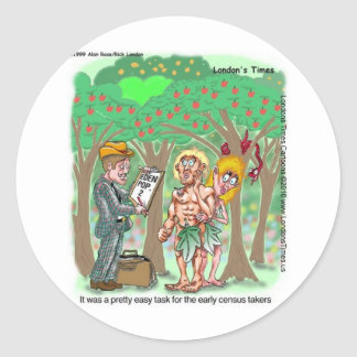 Garden Of Edun Census Funny Cards Tees Gifts Classic Round Sticker