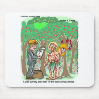 Garden Of Edun Census Funny Cards Tees Gifts Mouse Pad