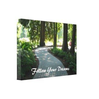 Garden Path - Follow Your Dreams wrappedcanvas