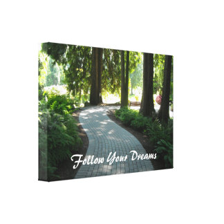 Garden Path - Follow Your Dreams Stretched Canvas Print