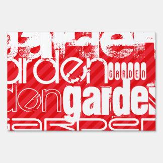 Garden; Scarlet Red Stripes Sign