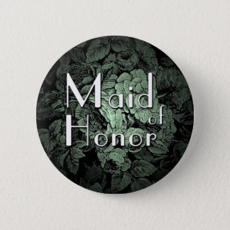 Garden Wedding Buton: Maid of Honor Button
