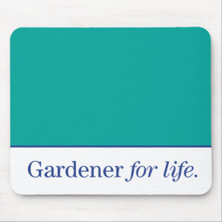 Gardener for Life Mouse Pad