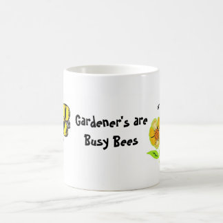 Gardener's Are Busy Bees Coffee Mug