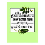 Gardeners know better than ... post card