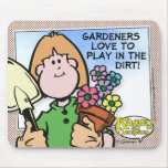 Gardeners Love To... Mouse Pad