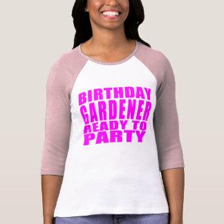 Gardeners : Pink Birthday Gardener Ready to Party T-Shirt