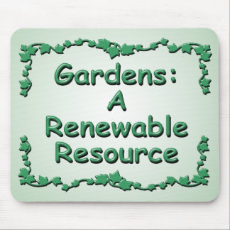Gardening: A Renewable Resource Mouse Pad