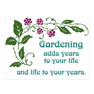Gardening Adds Life to your Years Postcard