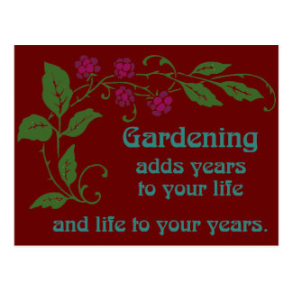 Gardening Adds Years To Your Life Postcard