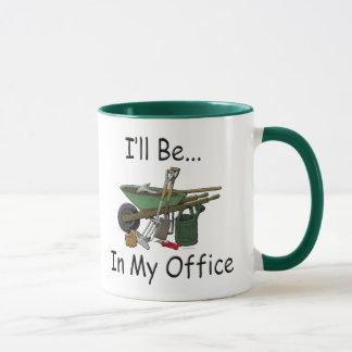 "Gardening Attitude ""I'll be in my office"" Mug"