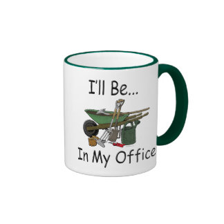 "Gardening Attitude ""I'll be in my office"" Ringer Mug"