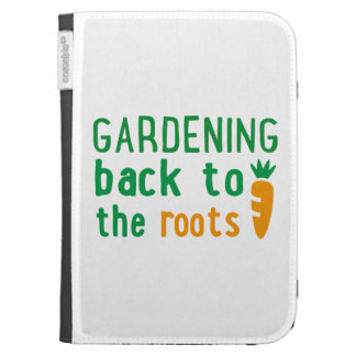 Gardening bake ton the roots kindle cases