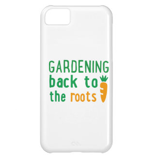 Gardening bake ton the roots iPhone 5C case