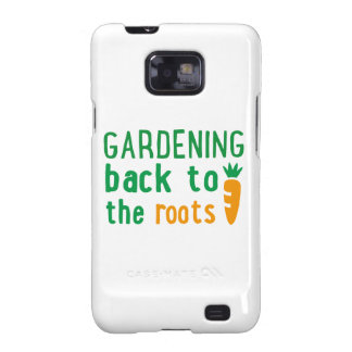 Gardening bake ton the roots samsung galaxy SII case