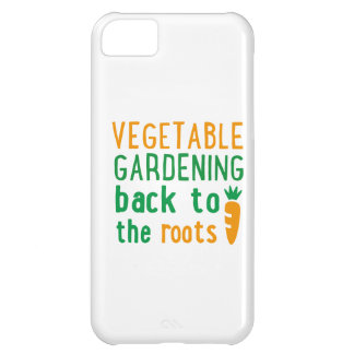 Gardening bake ton the roots case for iPhone 5C