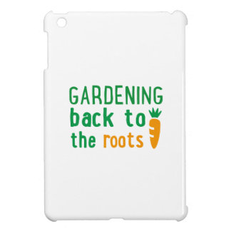 Gardening bake ton the roots iPad mini cases