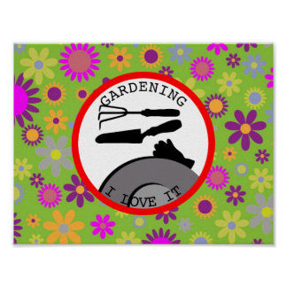 Gardening Flowers and Dreams Poster