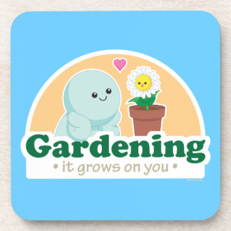 Gardening Grows on You Drink Coaster
