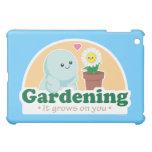 Gardening Grows on You iPad Mini Cover