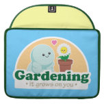 Gardening Grows on You Sleeves For MacBooks