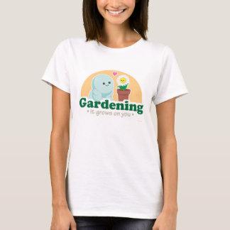 Gardening Grows on You T-Shirt
