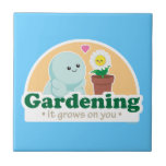 Gardening Grows on You Tile