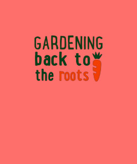 Gardening horneas to roots the