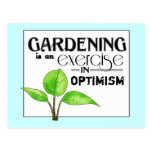 Gardening Is An Exercise in Optimism Postcard