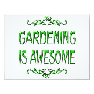 "Gardening is Awesome 4.25"" X 5.5"" Invitation Card"