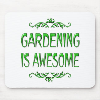 Gardening is Awesome Mouse Pad