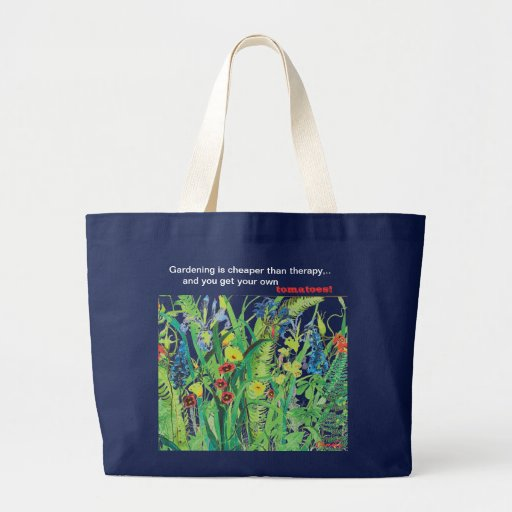 Gardening is Cheaper than Therapy jumbo tote Canvas Bag