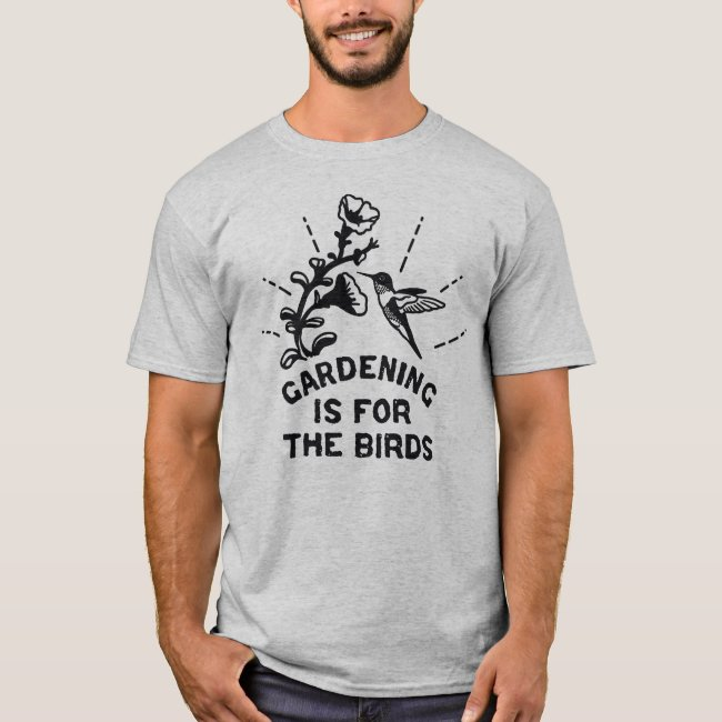 Gardening is for the Birds Hummingbird Graphic