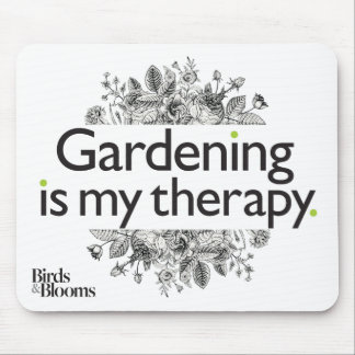 Gardening is my therapy mouse pad