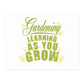 Gardening - Learning As You Grow Postcard