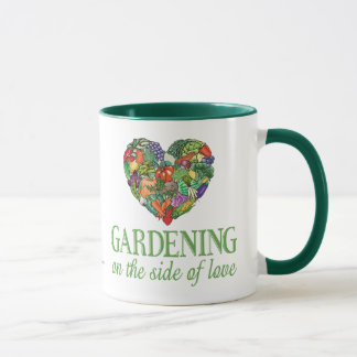 Gardening on the Side of Love Mug