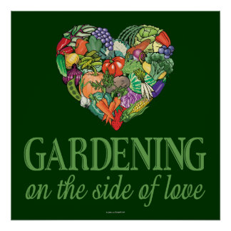 Gardening on the Side of Love Poster