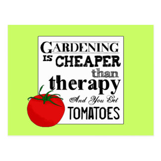 Gardening = Therapy + Tomatoes Postcard