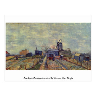 Gardens On Montmartre By Vincent Van Gogh Post Card