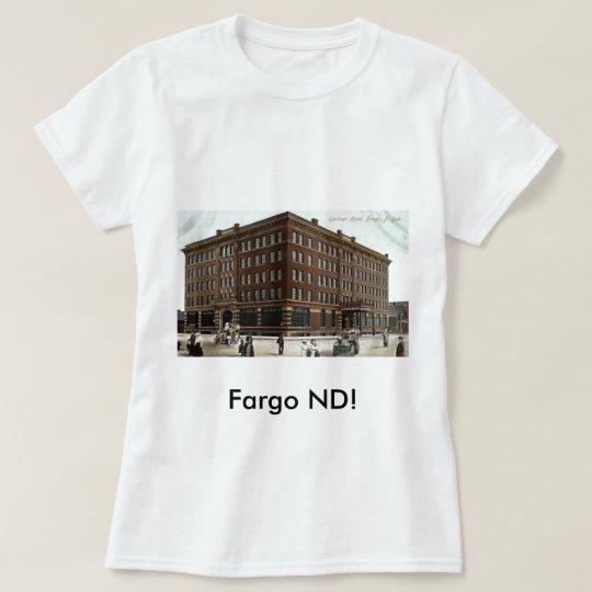 Gardner Hotel, Fargo ND Vintage 1910 T-Shirt
