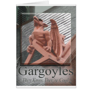 Gargoyles Know They're Cool Card