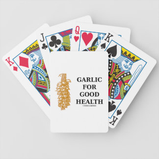 Garlic For Good Health (Food For Thought) Bicycle Playing Cards