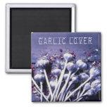 Garlic lover Magnet