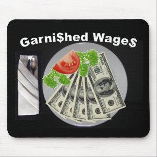 Garni$hed Wage$ Mouse Pad