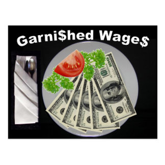Garni$hed Wage$ Postcard