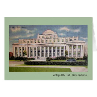 Gary, Indiana: City Hall in the 1930s Cards